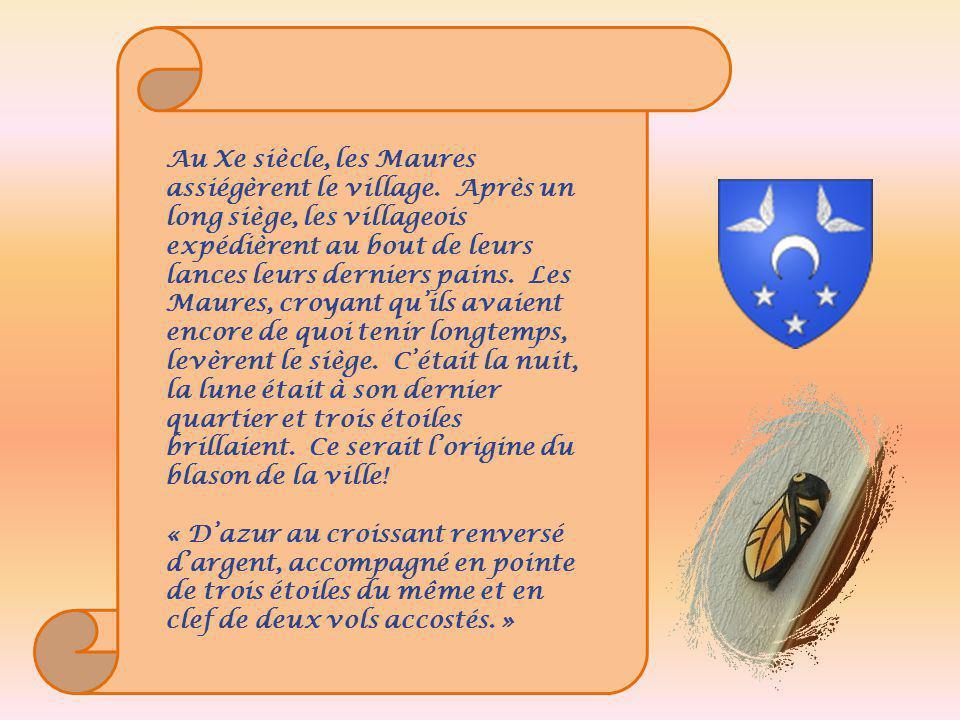 Au Xe siècle, les Maures assiégèrent le village