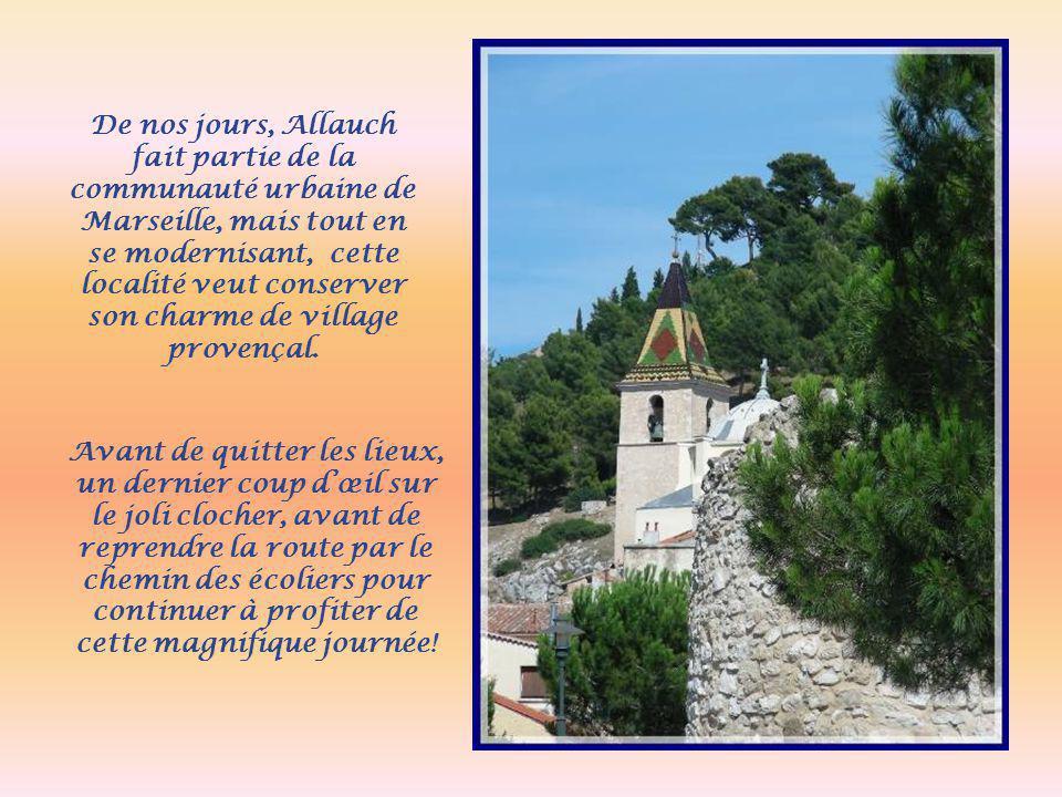 De nos jours, Allauch fait partie de la communauté urbaine de Marseille, mais tout en se modernisant, cette localité veut conserver son charme de village provençal.