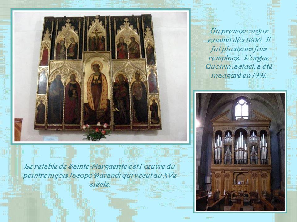 Un premier orgue existait dès 1600. Il fut plusieurs fois remplacé