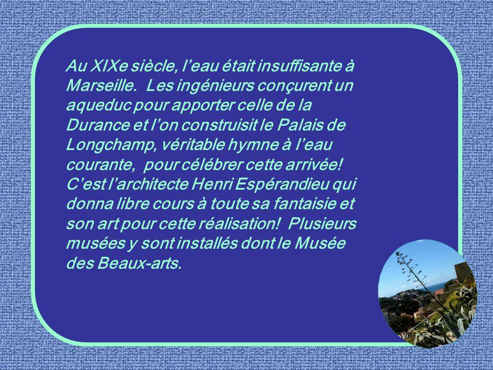 Au XIXe siècle, l'eau était insuffisante à Marseille