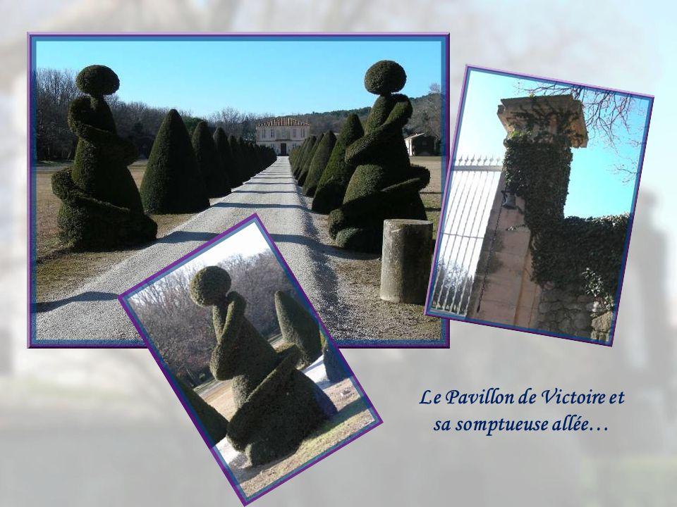 Le Pavillon de Victoire et sa somptueuse allée…