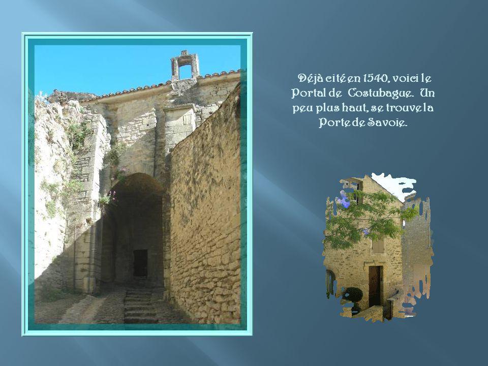 Déjà cité en 1540, voici le Portal de Costubague