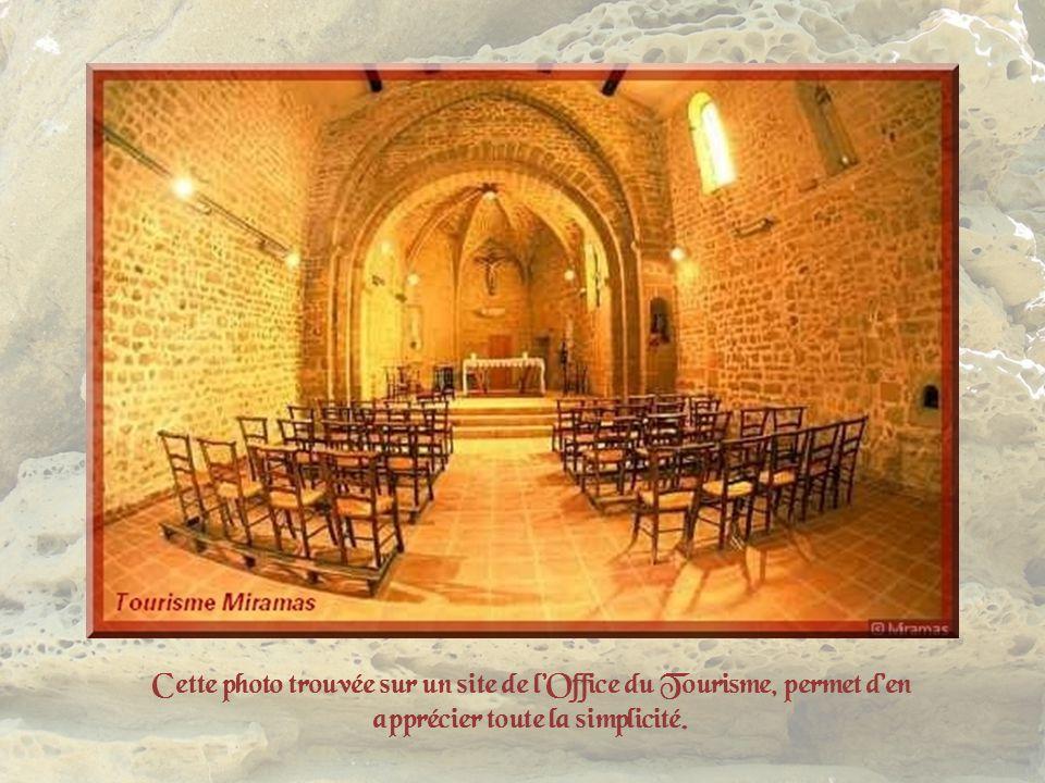 Cette photo trouvée sur un site de l'Office du Tourisme, permet d'en apprécier toute la simplicité.