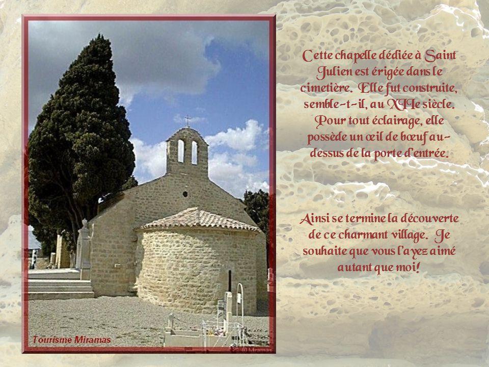 Cette chapelle dédiée à Saint Julien est érigée dans le cimetière