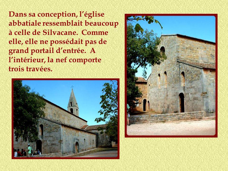 Dans sa conception, l'église abbatiale ressemblait beaucoup à celle de Silvacane.