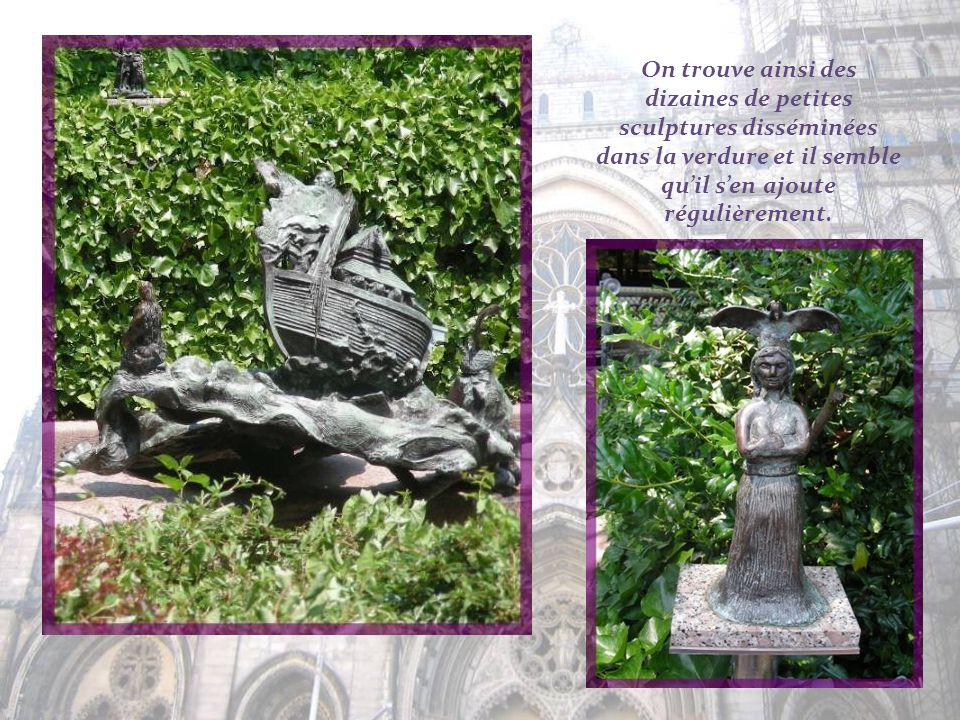 On trouve ainsi des dizaines de petites sculptures disséminées dans la verdure et il semble qu'il s'en ajoute régulièrement.