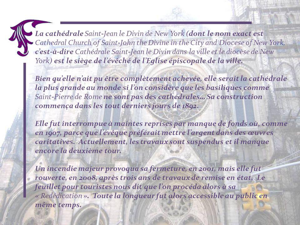 La cathédrale Saint-Jean le Divin de New York (dont le nom exact est Cathedral Church of Saint-John the Divine in the City and Diocese of New York, c'est-à-dire Cathédrale Saint-Jean le Divin dans la ville et le diocèse de New York) est le siège de l'évêché de l'Eglise épiscopale de la ville.