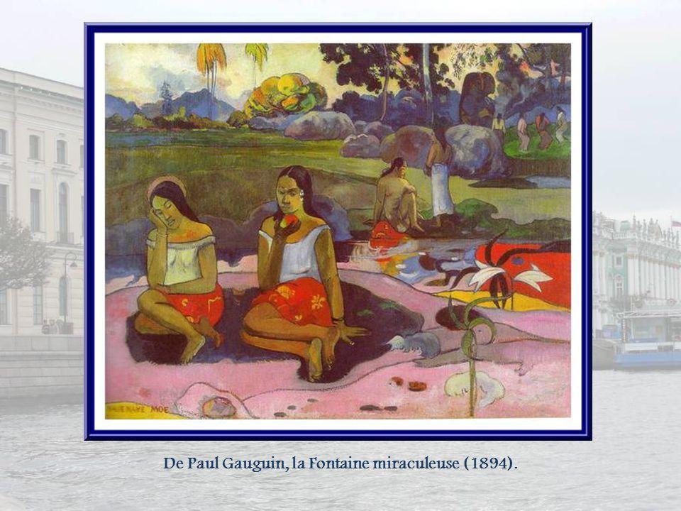 De Paul Gauguin, la Fontaine miraculeuse (1894).