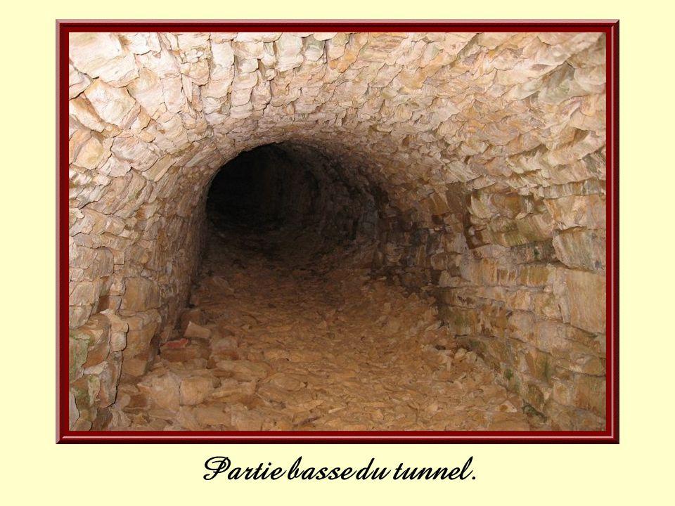 Partie basse du tunnel.