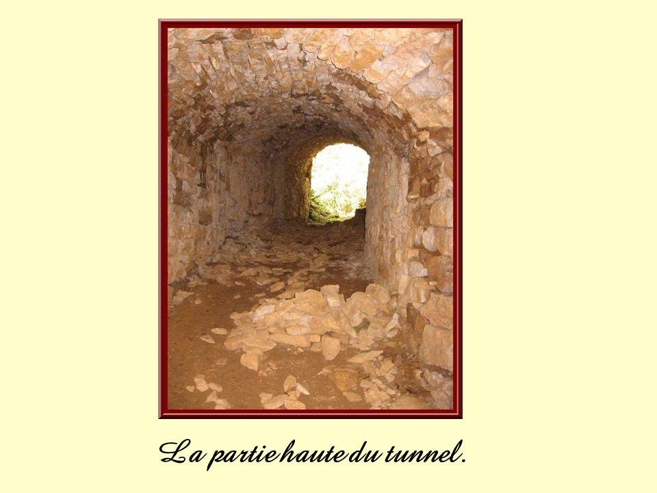 La partie haute du tunnel.