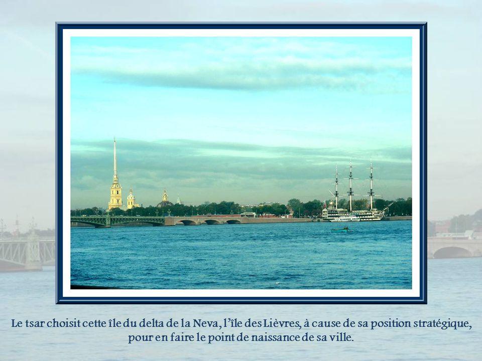 Le tsar choisit cette île du delta de la Neva, l'île des Lièvres, à cause de sa position stratégique, pour en faire le point de naissance de sa ville.