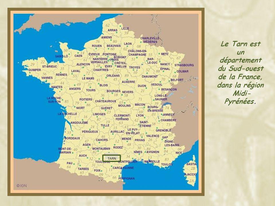Le Tarn est un département du Sud-ouest de la France, dans la région