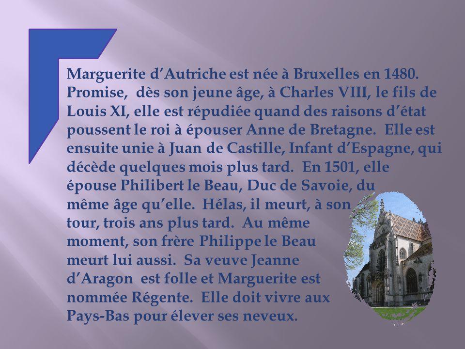 Marguerite d'Autriche est née à Bruxelles en 1480