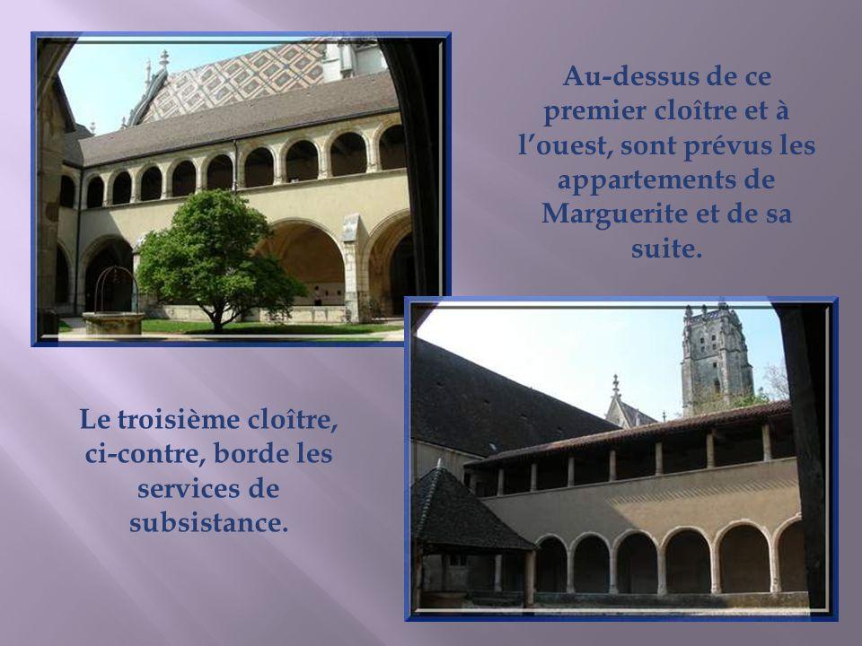 Le troisième cloître, ci-contre, borde les services de subsistance.
