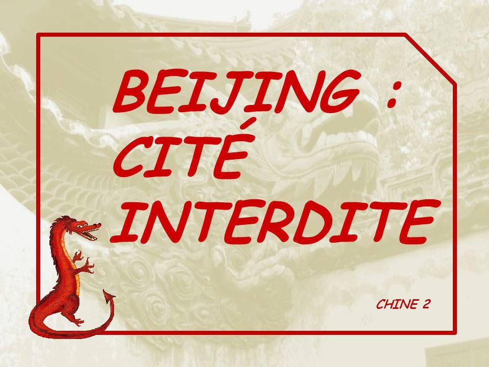 BEIJING : CITÉ INTERDITE CHINE 2