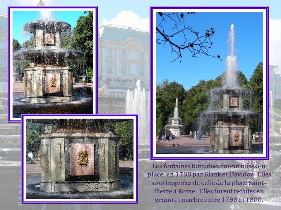 Les fontaines Romaines furent mises en place en 1739 par Blank et Davidov.