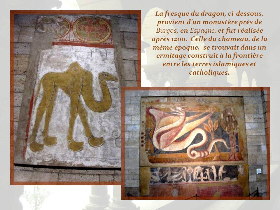 La fresque du dragon, ci-dessous, provient d'un monastère près de Burgos, en Espagne, et fut réalisée après 1200.
