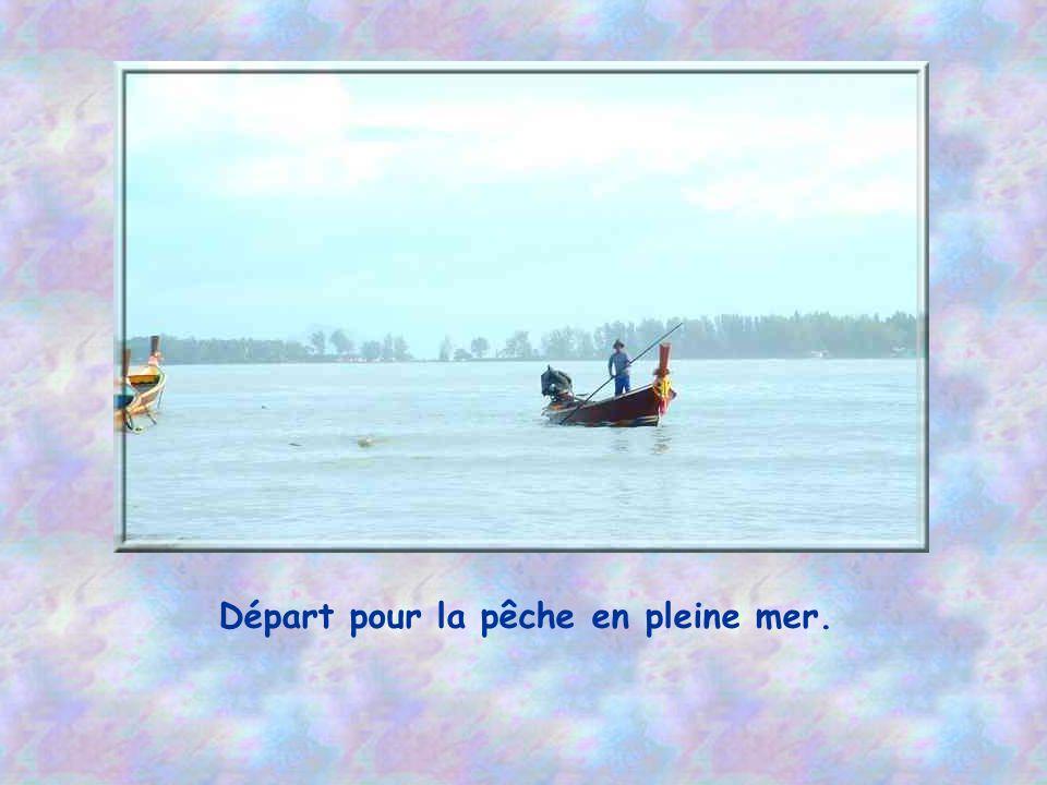 Départ pour la pêche en pleine mer.