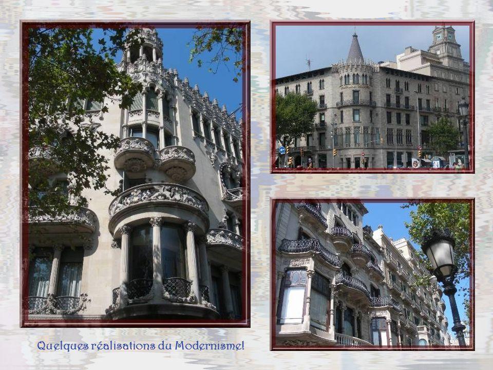 Quelques réalisations du Modernisme!