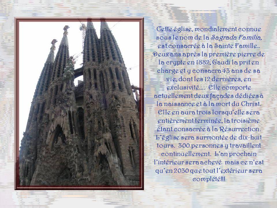 Cette église, mondialement connue sous le nom de la Sagrada Familia, est consacrée à la Sainte Famille..