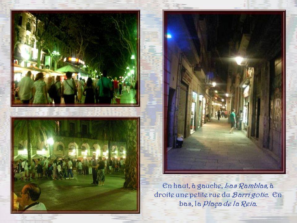 En haut, à gauche, Las Ramblas, à droite une petite rue du Barri gotic