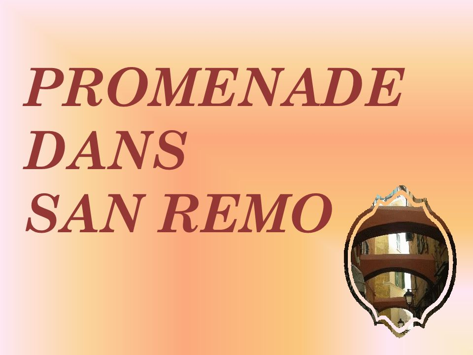 PROMENADE DANS SAN REMO