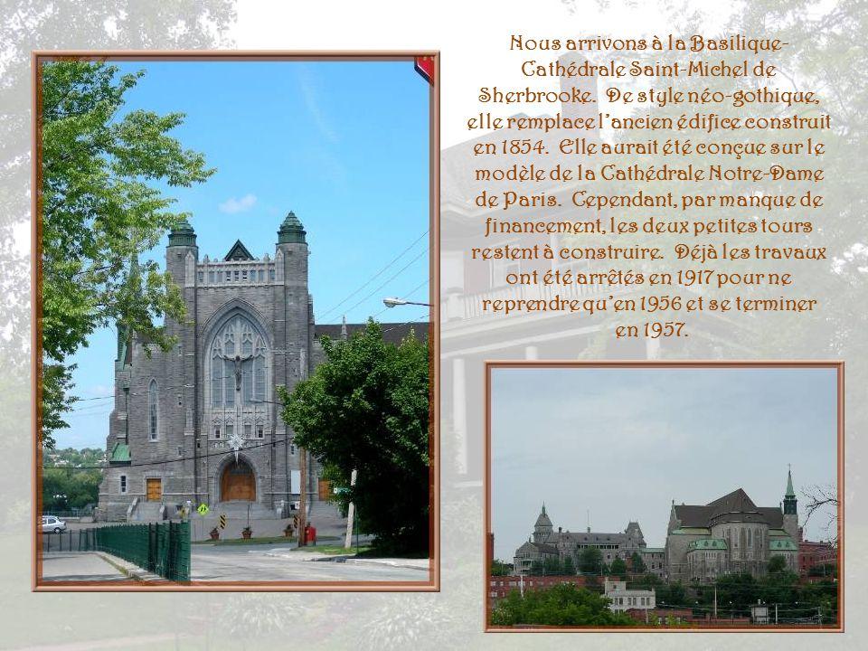 Nous arrivons à la Basilique-Cathédrale Saint-Michel de Sherbrooke