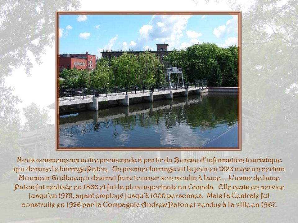 Nous commençons notre promenade à partir du Bureau d'information touristique qui domine le barrage Paton.