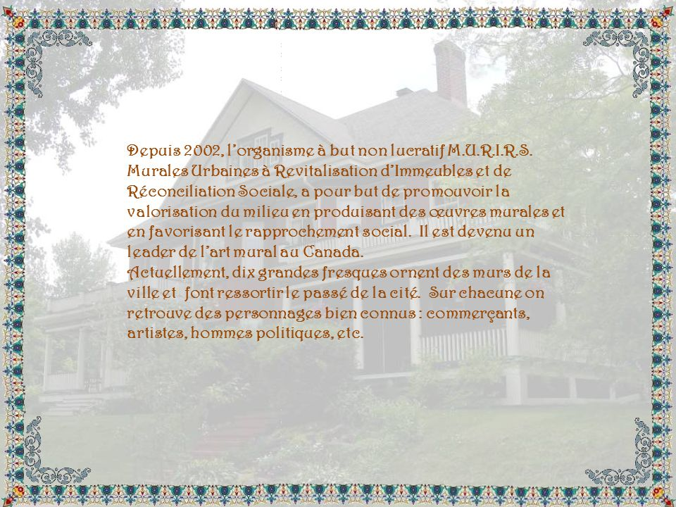 Depuis 2002, l'organisme à but non lucratif M. U. R. I. R. S