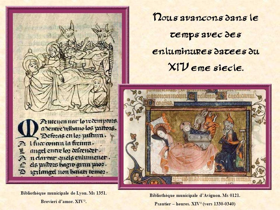 Nous avancons dans le temps avec des enluminures datees du XIV eme siecle.