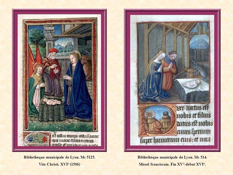 Bibliothèque municipale de Lyon. Ms 5125. Vita Christi. XVI° (1506)