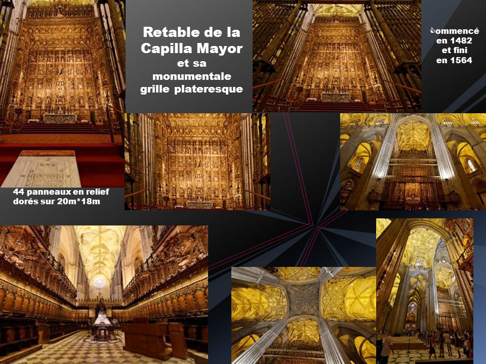 Retable de la Capilla Mayor et sa monumentale grille plateresque