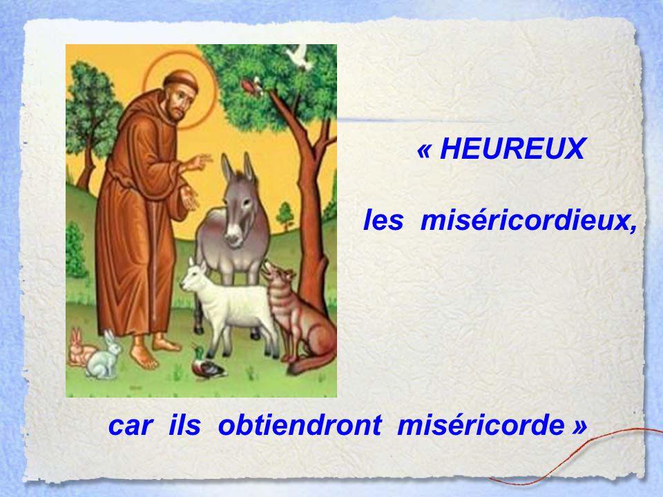 car ils obtiendront miséricorde »