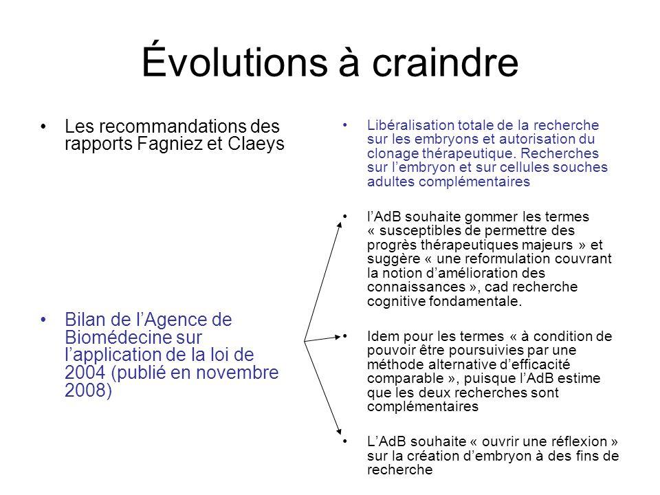 Évolutions à craindre Les recommandations des rapports Fagniez et Claeys.