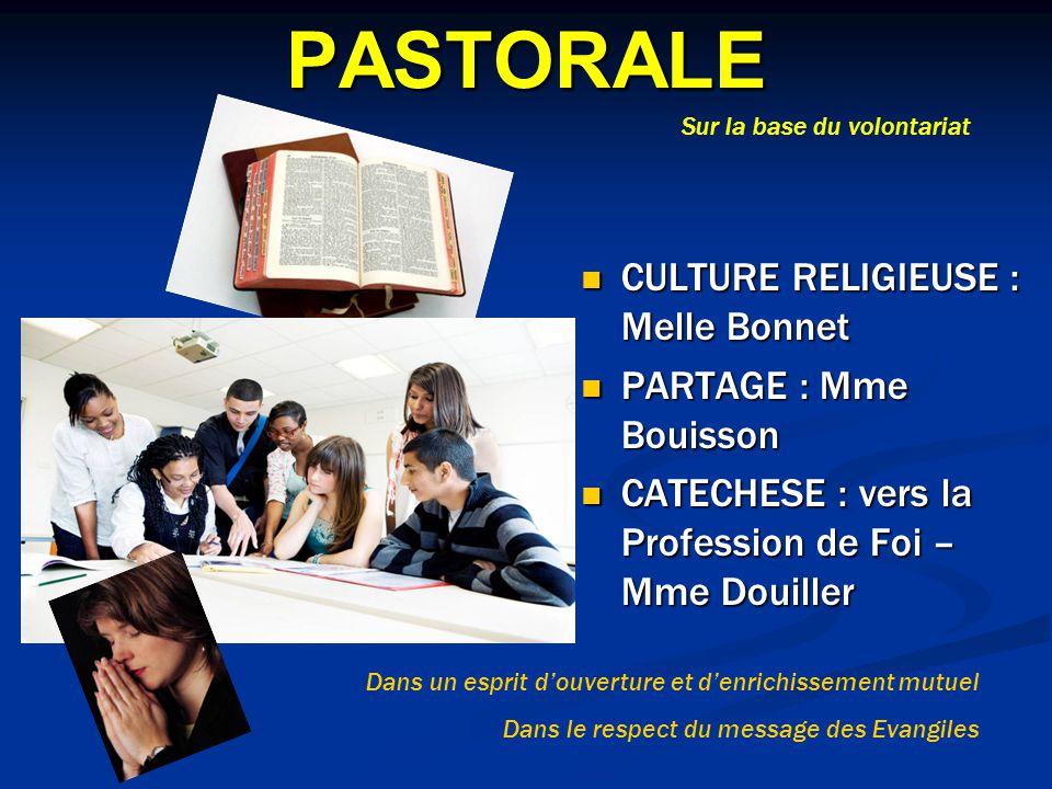 PASTORALE CULTURE RELIGIEUSE : Melle Bonnet PARTAGE : Mme Bouisson