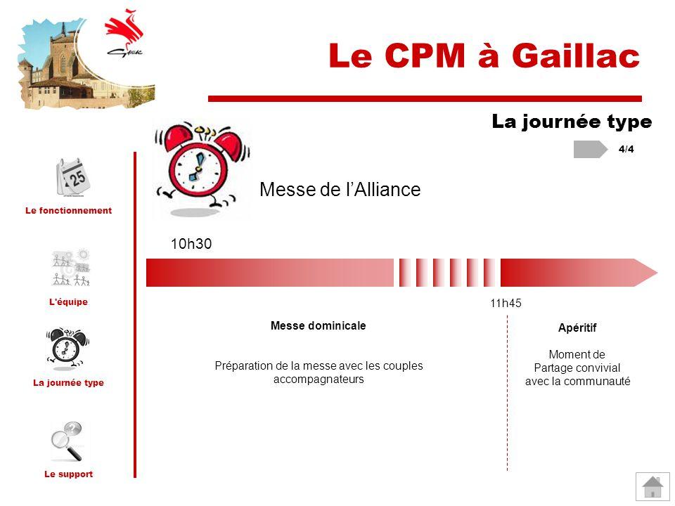 Le CPM à Gaillac La journée type Messe de l'Alliance 10h30 11h45