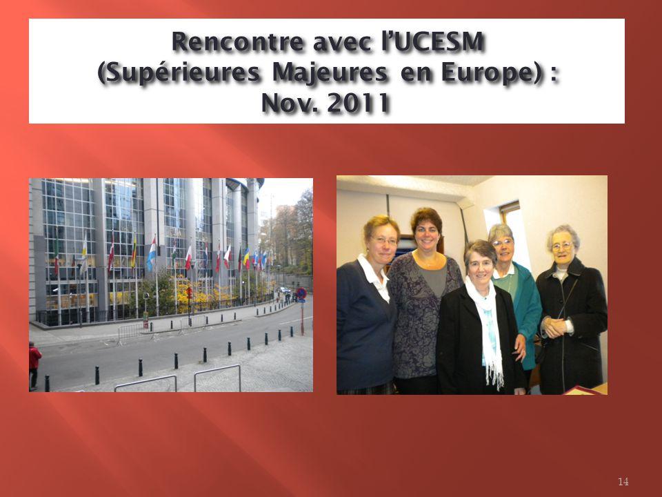 Rencontre avec l'UCESM (Supérieures Majeures en Europe) : Nov. 2011