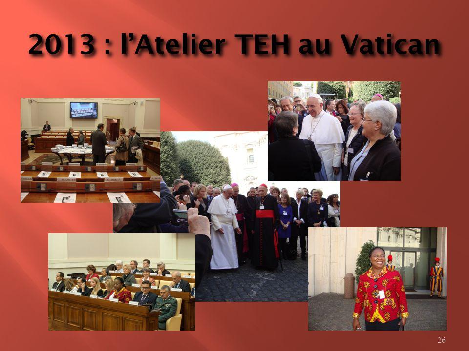 2013 : l'Atelier TEH au Vatican