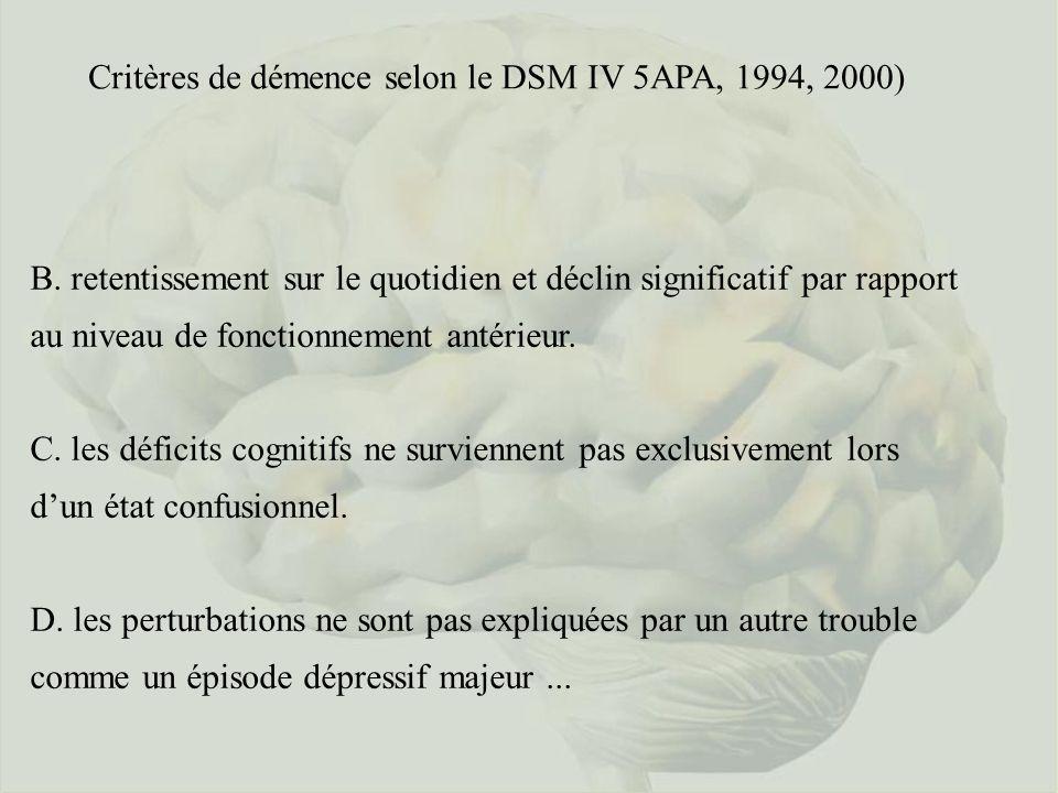 Critères de démence selon le DSM IV 5APA, 1994, 2000)