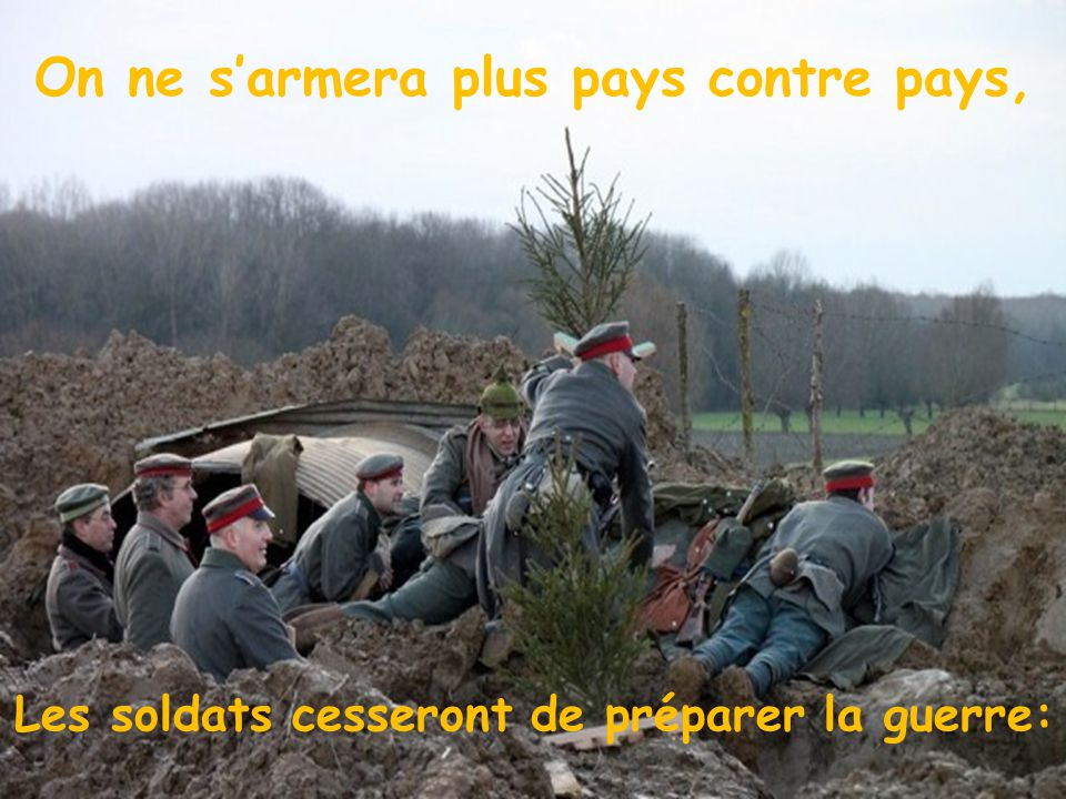 On ne s'armera plus pays contre pays,