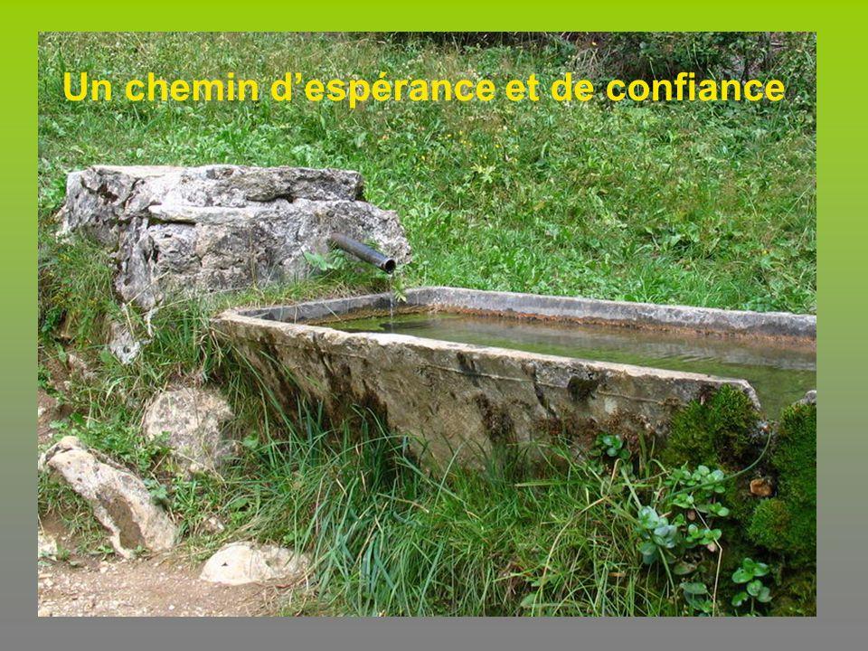 Un chemin d'espérance et de confiance