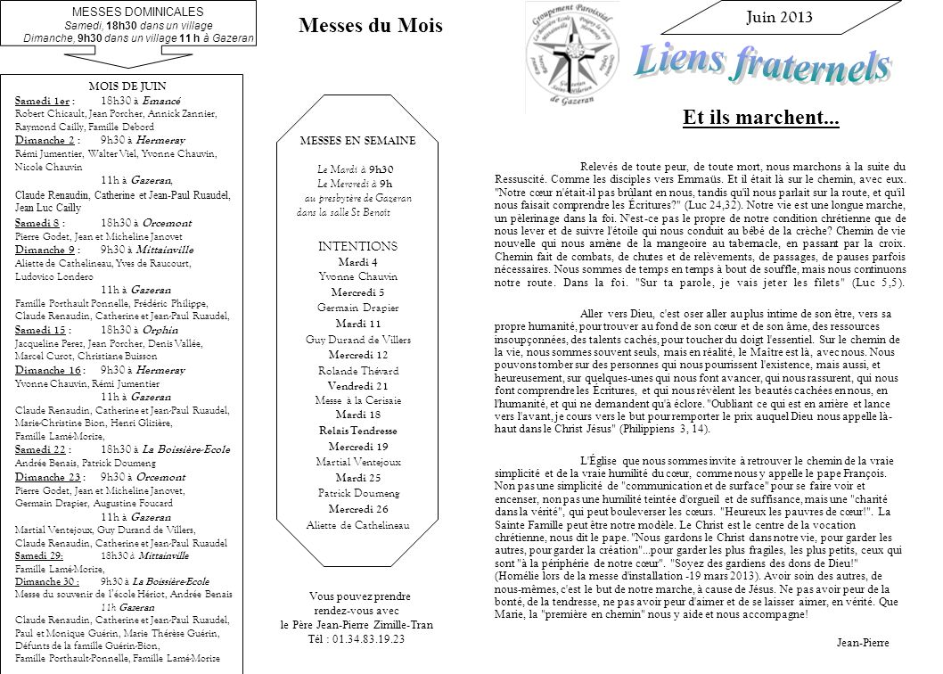 Liens fraternels Messes du Mois Et ils marchent... Juin 2013