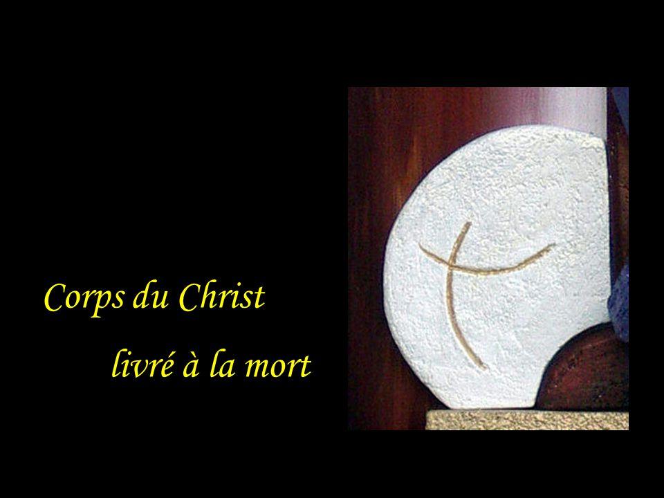 Corps du Christ livré à la mort