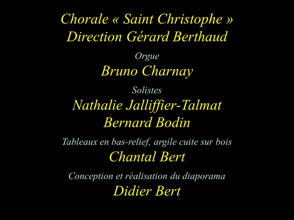 Chorale « Saint Christophe » Direction Gérard Berthaud Bruno Charnay