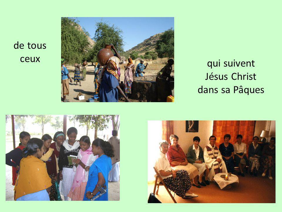 qui suivent Jésus Christ dans sa Pâques
