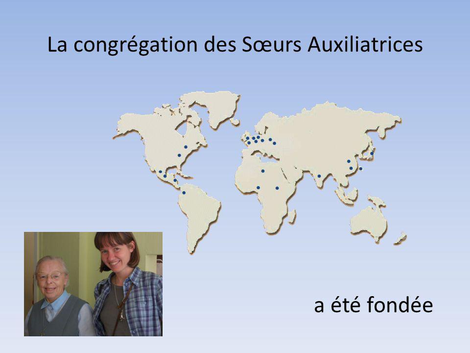 La congrégation des Sœurs Auxiliatrices