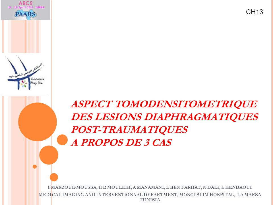 CH13 ASPECT TOMODENSITOMETRIQUE DES LESIONS DIAPHRAGMATIQUES POST-TRAUMATIQUES A PROPOS DE 3 CAS.