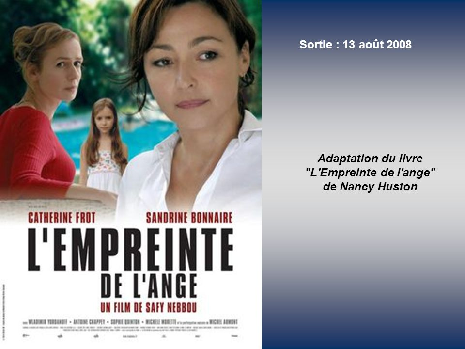 Adaptation du livre L Empreinte de l ange de Nancy Huston