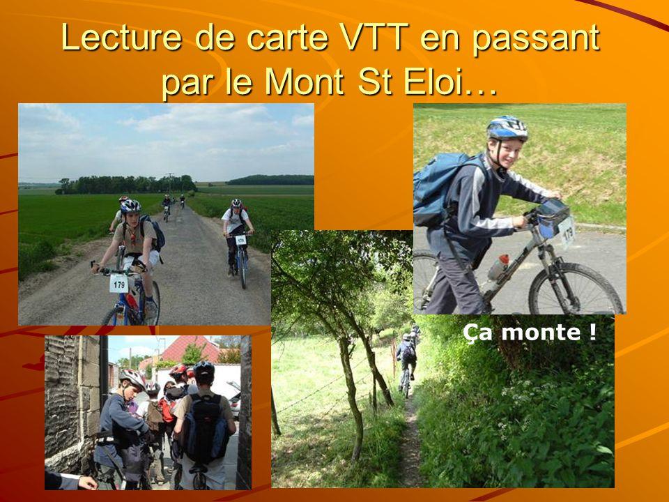 Lecture de carte VTT en passant par le Mont St Eloi…