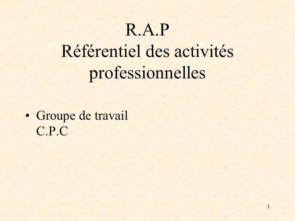 R.A.P Référentiel des activités professionnelles